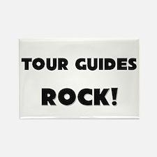 Tour Guides ROCK Rectangle Magnet