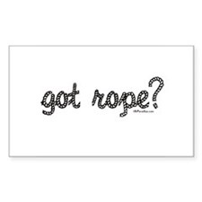 got rope? Rectangle Decal