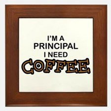Principal Need Coffee Framed Tile