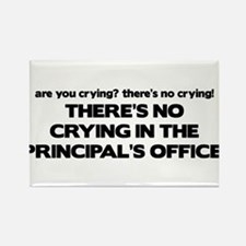 There's No Crying Principal's Office Rectangle Mag