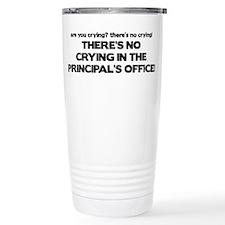 There's No Crying Principal's Office Travel Mug