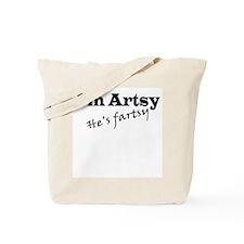 I'm Artsy, He's Fartsy Tote Bag