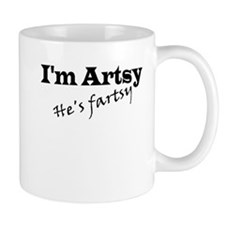 I'm Artsy, He's Fartsy Mug