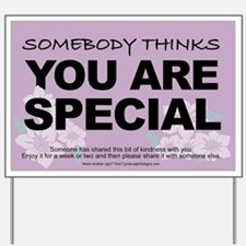 You Are Special Yard Sign
