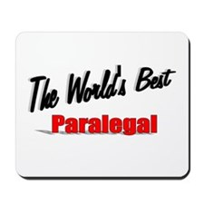 """""""The World's Best Paralegal"""" Mousepad"""