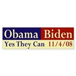 Obama-Biden: Yes They Can Bumper Sticker