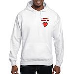 I Have a Heart On Hooded Sweatshirt