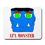 LI'L MONSTER Mousepad