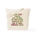 Romanos 12:21 Tote Bag