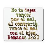 Romanos 12:21 Mousepad
