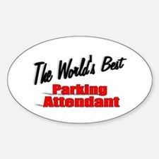 """""""The World's Best Parking Attendant"""" Decal"""