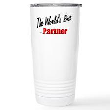 """""""The World's Best Partner"""" Travel Mug"""