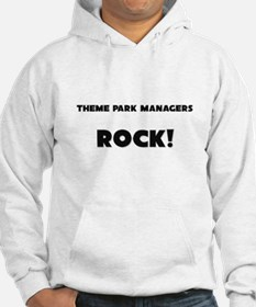 Theme Park Managers ROCK Hoodie