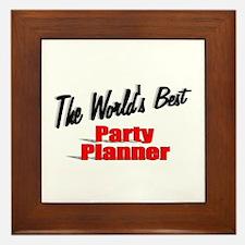 """""""The World's Best Party Planner"""" Framed Tile"""