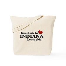 Somebody In Indiana Loves Me Tote Bag