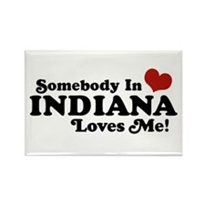 Somebody In Indiana Loves Me Rectangle Magnet