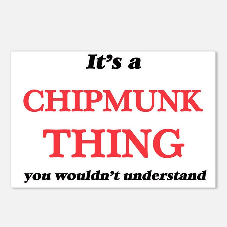 It's a Chipmunk thing Postcards (Package of 8)