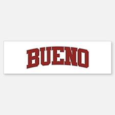 BUENO Design Bumper Bumper Bumper Sticker