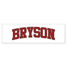 BRYSON Design Bumper Bumper Sticker