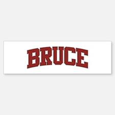 BRUCE Design Bumper Bumper Bumper Sticker