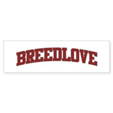 BREEDLOVE Design Bumper Bumper Sticker