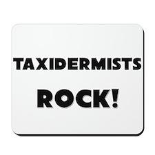 Taxidermists ROCK Mousepad