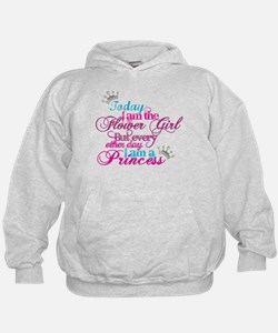 Today I am a Flower Girl Hoodie