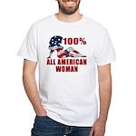 100% American Woman White T-Shirt
