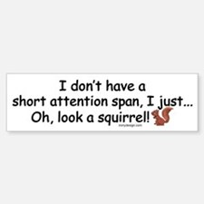 Attention Span Squirrel Sticker (Bumper)