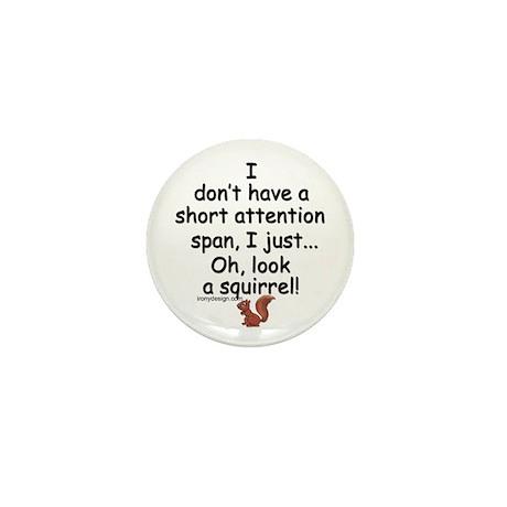 Attention Span Squirrel Mini Button
