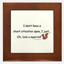 Attention Span Squirrel Framed Tile
