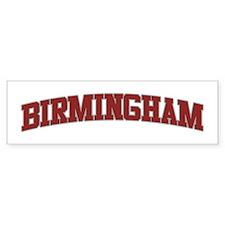 BIRMINGHAM Design Bumper Bumper Sticker