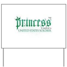 Princess Is Taken (Soldier) Yard Sign