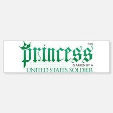 Princess Is Taken (Soldier) Bumper Bumper Bumper Sticker