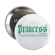 "Princess Is Taken (Soldier) 2.25"" Button"