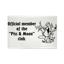 Piss and Moan Rectangle Magnet