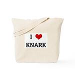 I Love KNARK Tote Bag