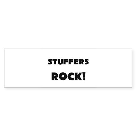 Stuffers ROCK Bumper Sticker