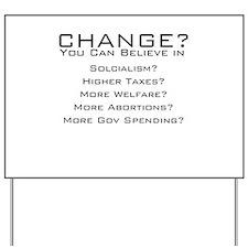 Change what Obama? Yard Sign
