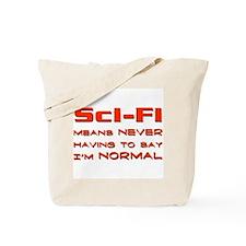 I'm Normal Tote Bag