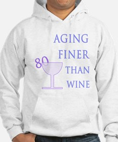 Witty 80th Birthday Hoodie