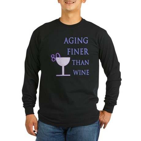Witty 80th Birthday Long Sleeve Dark T-Shirt