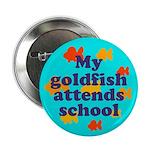 Goldfish attends school. Button