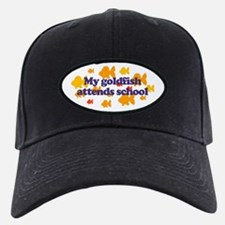 Goldfish attends school. Baseball Hat