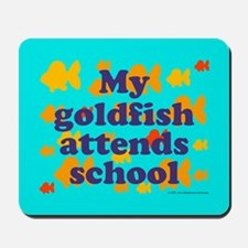 Goldfish attends school. Mousepad