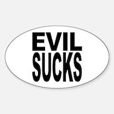 Evil Sucks Oval Decal