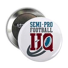 Semi-Pro Football Headquarters Button