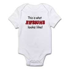 This is what Awesome looks li Infant Bodysuit