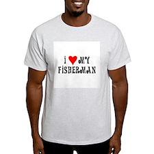 I Love My Fisherman T-Shirt