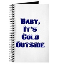 Baby, It's Cold Journal